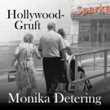 Hollywood-Gruft / Monika Detering