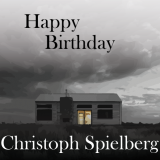 Happy Birthday / Christoph Spielberg